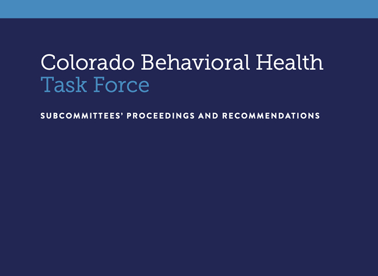 "cover of report that reads ""Colorado Behavioral Health Task Force"""