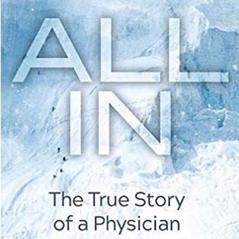 The cover of Dr. John Hill's book, All In: The True Story of a Physician Living on the Edge.