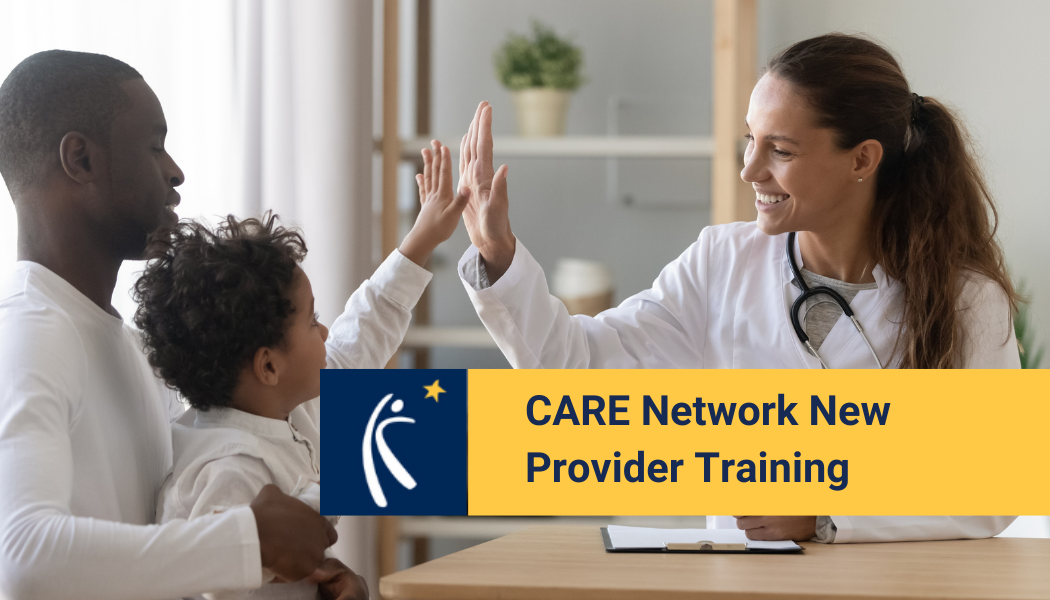 CARE Network New Provider Training