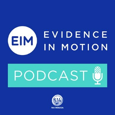 Evidence in Motion Podcast Logo