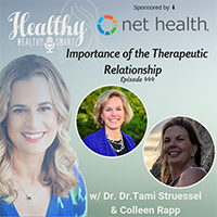 Healthy Wealth Smart the Importance of the Therapeutic Relationship